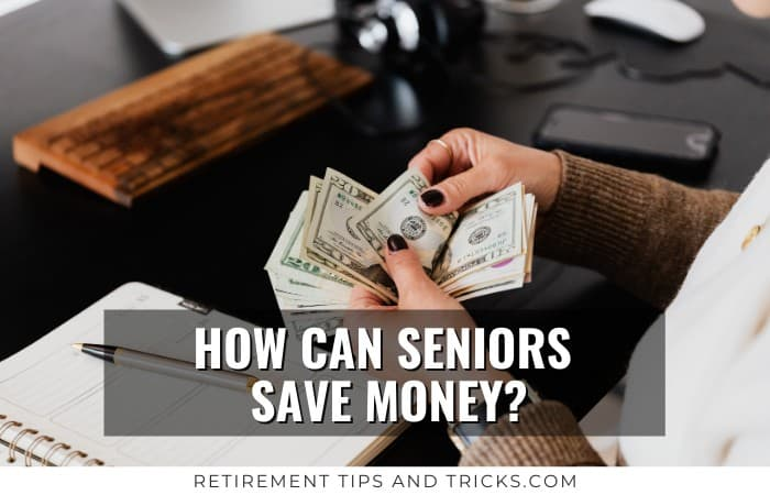 How Can Seniors Save Money?