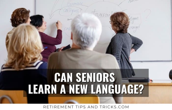 Can Seniors Learn A New Language?